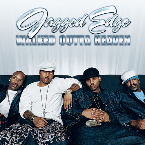Play & Download Walked Outta Heaven by Jagged Edge | Napster