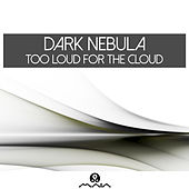 Too Loud for the Cloud by Various Artists