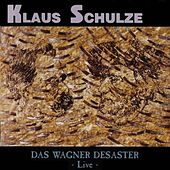 Play & Download Das Wagner Desaster - Live by Klaus Schulze | Napster
