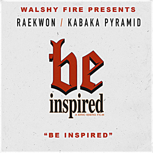 Play & Download Be Inspired by Raekwon | Napster