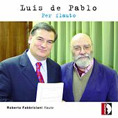 Play & Download Luis de Pablo: Per flauto by Various Artists | Napster