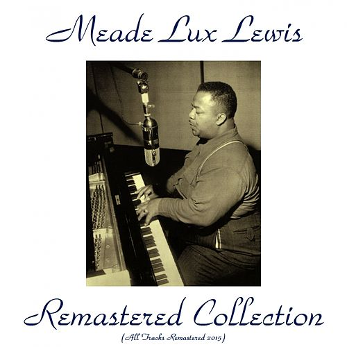 Play & Download Remastered Collection by Meade