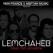 Play & Download Nidae Men Lboussna by Lemchaheb | Napster