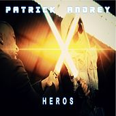 Play & Download Héros (Instrumental) by Patrick Andrey | Napster