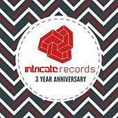 Play & Download Intricate Records (3 Year Anniversary) by Various Artists | Napster