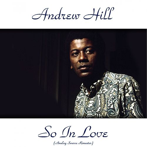 So in Love (Analog Source Remaster 2015) von Andrew Hill
