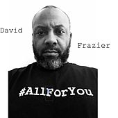 All for You (feat. Jessica Ford & Cree Summer Rey) by David Frazier