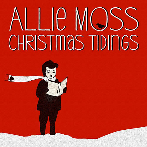 Play & Download Christmas Tidings by Allie Moss | Napster