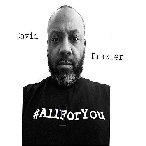 Play & Download All for You by David Frazier | Napster