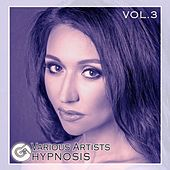 Play & Download Hypnosis, Vol. 3 - EP by Various Artists | Napster