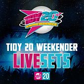 Tidy 20 Weekender Live Sets - EP by Various Artists