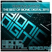 The Best of Bionic Digital 2015 - EP by Various Artists