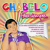 Chabelo para Siempre by Various Artists