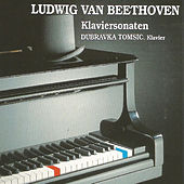 Play & Download Ludwin van Beethoven by Dubravka Tomsic | Napster