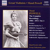 Play & Download The Complete Recordings 1904-1917 Vol. 1 by Maud Powell | Napster
