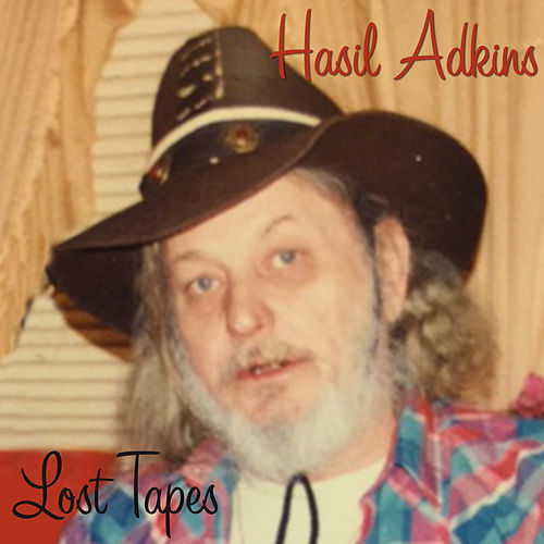 Lost Tapes by Hasil Adkins