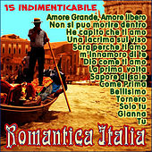 Play & Download Romantica Italia . 15 Successi by Various Artists | Napster