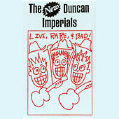 Play & Download Live, Rare, & Bad by The New Duncan Imperials | Napster