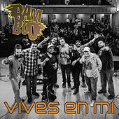Play & Download Vives en Mi by Bamboo | Napster