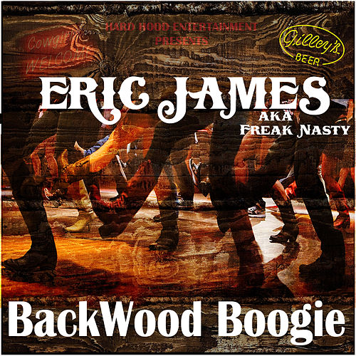 Play & Download Backwood Boogie by Eric James | Napster
