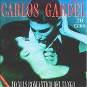 Play & Download Lo Mas Romantico del Tango Carlos Gardel by Carlos Gardel | Napster