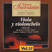 Clásicos Inolvidables Vol. 37, Viola y Violoncelo by Various Artists
