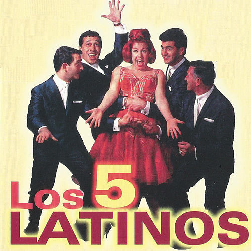 Play & Download Los 5 Latinos by Los Cinco Latinos | Napster