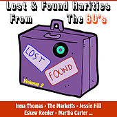 Play & Download Lost and Found Rarities from the Sixties , Vol.2 by Various Artists | Napster