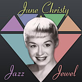 Play & Download June Christy: Jazz Jewel by Various Artists | Napster