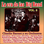 Play & Download Gigantes de las Big Band Vol. Viii by Charlie Barnet | Napster