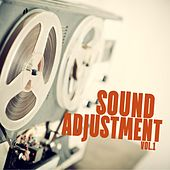 Play & Download Sound Adjustment, Vol. 1 by Various Artists | Napster