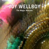 The Magic (Remixes) de Joy Wellboy