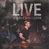 Destruction of Kings: Live At the Paramount by Devin Williams