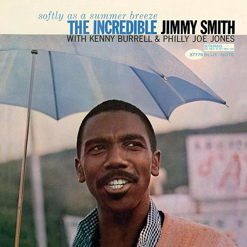 Softly As A Summer Breeze by Jimmy Smith