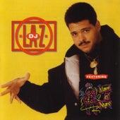 D.J. Laz by DJ Laz