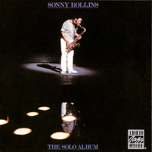 The Solo Album by Sonny Rollins
