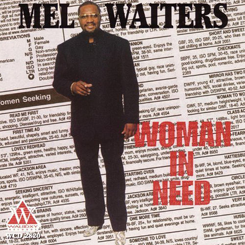 Play & Download Woman In Need by Mel Waiters | Napster