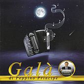 Play & Download Galà di Peppino Principe by Peppino Principe | Napster