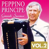 Grandi successi, Vol. 2 by Peppino Principe
