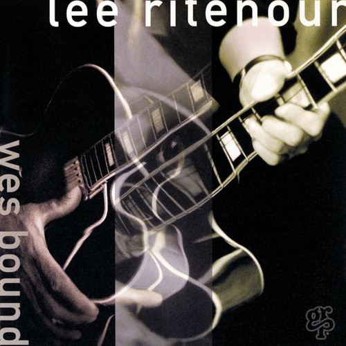 Play & Download Wes Bound by Lee Ritenour | Napster