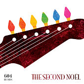 Play & Download 604 Records: The Second Noel by Various Artists | Napster