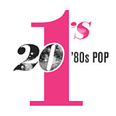 Play & Download 20 #1's: 80's Pop by Various Artists | Napster