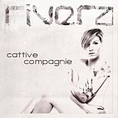 Play & Download Cattive compagnie by El Rivera | Napster