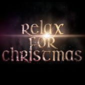 Relax for Christmas by Various Artists