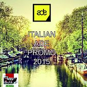 Play & Download Italian Ade Promo 2015 by Various Artists | Napster