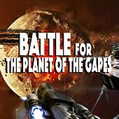 Play & Download Battle for the Planet of the Gapes by Various Artists | Napster