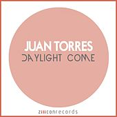 Play & Download Daylight Come by Juan Torres | Napster