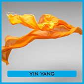 Play & Download Yin Yang by Various Artists | Napster
