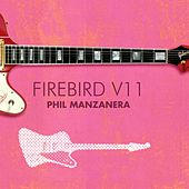 Firebird V11 by Phil Manzanera