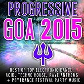 Progressive Goa 2015 by Various Artists